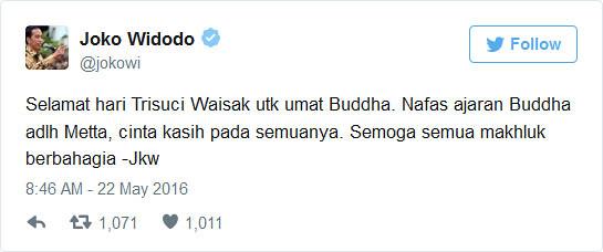 Presiden Joko Widodo mengucapkan selamat Waisak melalui akun resminya di Twitter.